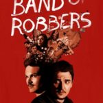 Zobacz film Band of Robbers online