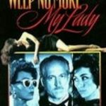 Zobacz film Weep No More, My Lady online